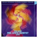 Bill Hardmann / Joe Gallardo Wilbur Little / Kai Winding / Mel Lewis - The new mel lewis quintet live