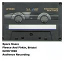 Spare Snare - Fleece and firkin, bristol, 02.09.1996