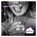 Mr. Karaoke - Latin hits (vol. 2)