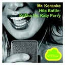 Mr. Karaoke - Hits battle (vol. 1: ke$ha vs. katy perry)
