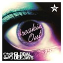 Global Deejays - Freakin' out - taken from superstar