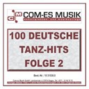 100 Deutsche Tanz-Hits / Anjulina Cajee / Bata Illic / Chris Wolff / Danielle / Dennis Harder / Diana Silvas / Die Falschen 50er / Die Partygeier / Dolphins / Gina / Linda's Sunshine / Manfred Morgan / Marco Kloss / Mike / Mona / Peter Beil / Peter Kraus / Philipp Engel / Roy Sanders / Siw Malmkvist / Suzanna Nais - 100 deutsche tanz-hits (folge 2)