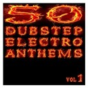 50 Dubstep Electro Anthems / A Half Dj's / Ayleen / Boom Pow / Booty Style / Casey Jean / Dark M. Flex / Dirty Bit / Dj Battle Weapon / Dj Reaction / Don Sharicon / Downflex / Dr. Doom Vs Sisters Of Avalon / Dubsteppa Crew / East Clintwood / Ego Shooter / Fat Mechanic / Future Shock / Hodges / Inventar / Jennifer Lowpass / Jenny Casparius / Kings Of Commotion / Lidstroem / Liv / Lizard / Messiah / Mungo Bean / Notta Lotta / Paninaro / Parry Hotter / Rajneesh / Roast Master T. / Rob Bass / Rob Nunjes / Ronny Rambow / Roughneckx / Scox / Sensational Showroom / Shenisa / Son Of A Gun / Soucie Six / Spidy Johnson / Spud &amp; Bencer / Sq!!dfac3 / Stereoliner / Strobe Effect / Supershake / The Dub Step Army / Tomtempi / Two / Urban Dj Massacre / Violara / Yakooza - 50 dubstep electro anthems (vol. 1 - mashup dance charts edition 2012)