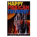 Happy Mexican Trumpet - Happy mexican trumpet