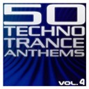 2elements / 50 Techno Trance Anthems Vol.4 / Adam Szabo / Akato / André Visior / Anjuna / Aquaplex / Avanar / Awacs / Balearic / Civil Citizen / Dance Club / Dj Bosss / Dj Gard Presents Synergy / Dj Wag / E-Notion / Epic Alliance / Fred Baker / Friends / Hightuners / Hodges / Imperion / John Vanger / Kai Tracid / Kamui / Kay Stone / Kenneth Baldrin & Tim Hendriks / Luca Antolini / Matt Mancid / New Life Generation / Organ Donors / Paninaro / Pro Active / Rob Estell / Robert Lidström Pres. Terra Cotta / Sakin / Sandstorm / Scot Project Vs Talla 2xlc / Sebastian Mulah / Sen5us / Sirius Delta / Slayersfiction / Soul Fighter / Steve Bengaln / Substance N Trance / Supermusique! / System 6 / Talla 2xlc Vs. Carl B. / The 7th Dj / The Residance / Urban Dj Massacre / Xclent / Yakooza - 50 techno trance anthems vol.4 (edition 2012)