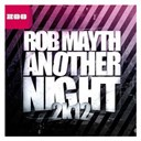 Rob Mayth - Another night 2k12