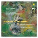 Andrea Lieberknecht / Frank Bungarten - Serenade to the dawn