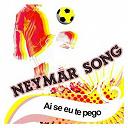 Neymar Song - Ai se eu te pego