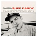 Suff Daddy - Twisted