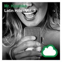 Mr. Karaoke - Latin hits - vol. 3