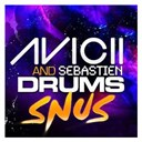 Avicii / Sebastien Drums - Snus