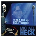 Michael Heck - So wie in good old hollywood