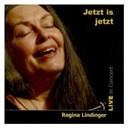Regina Lindinger - Jetzt is jetzt (live)