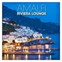 Riviera Lounge: Amalfi / Sunset Jazz Selection - Riviera Lounge: Amalfi - Sunset Jazz Selection
