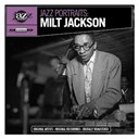 Milt Jackson - Jazz portraits: milt jackson (digitally remastered)