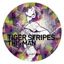 Tiger Stripes - This man
