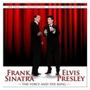 "Elvis Presley ""The King"" / Frank Sinatra - The voice and the king"