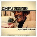 Compay Segundo - Balcon de santiago