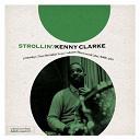 Kenny Clarke - Strollin'