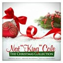 "Nat King Cole - The christmas collection: nat ""king"" cole (remastered)"