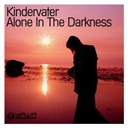 Kindervater - Alone in the darkness