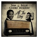 Billie Holiday / Sam Cooke - All the way