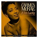 Carmen Mc Rae - If i'm lucky (remastered)