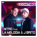 Nitro - Contigo (feat. la melodia & j brito)