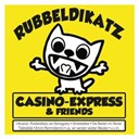 Casino Express / Friends - Rubbeldikatz