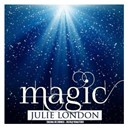 Julie London - Magic (Remastered)