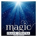 Frank Sinatra - Magic (remastered)