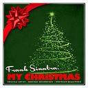 Frank Sinatra - Frank Sinatra: My Christmas (Remastered)