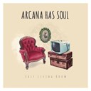 Arcana Has Soul - Easy living room