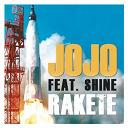 Jojo - Rakete (feat. shine)