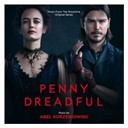 Abel Korzeniowski - Penny Dreadful (Music from the Original Series)