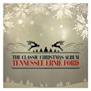 Tennessee Ernie Ford - The classic christmas album (remastered)
