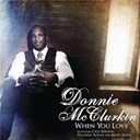 Donnie Mcclurkin - When you love