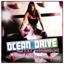 Ocean Drive - Without you