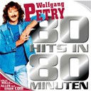 Wolfgang Petry - 80 hits in 80 minuten