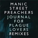 Manic Street Preachers - Journal for plague lovers remixes e.p.