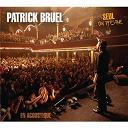 Patrick Bruel - Seul Ou presque