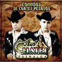 Los Cuates De Sinaloa - Corridos de cuates pesados