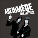 Archimède - Fear facteur