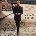 "Michael Bolton - Time, Love And Tenderness ""The Best Of Michael Bolton"""
