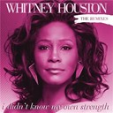 Whitney Houston - I didn't know my own strength remixes