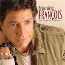 Frédéric François - Et si l'on parlait d'amour