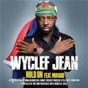 Wyclef Jean - Hold on
