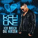 Kay One - Ich brech die herzen