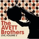 The Avett Brothers - Live, volume 3
