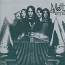 Mott The Hoople - Drive on